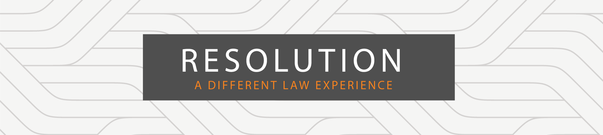 Resolution: A Different Law Experience